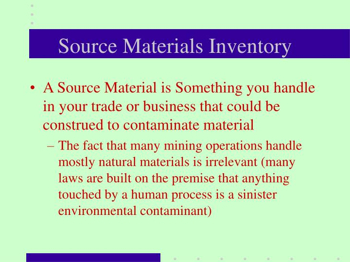 Source Materials Inventory