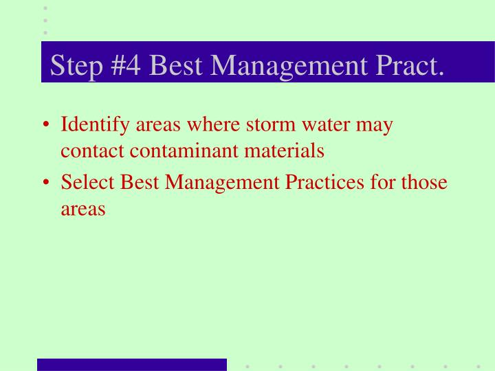 Step #4 Best Management Pract.