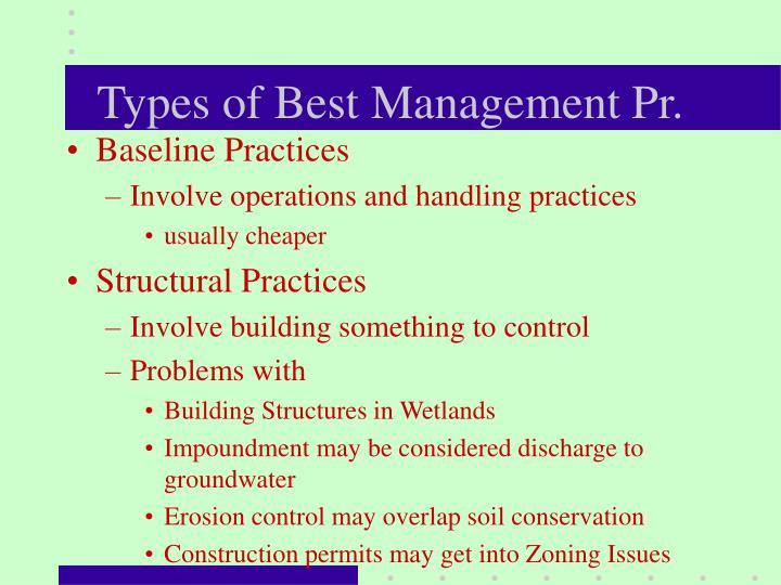 Types of Best Management Pr.