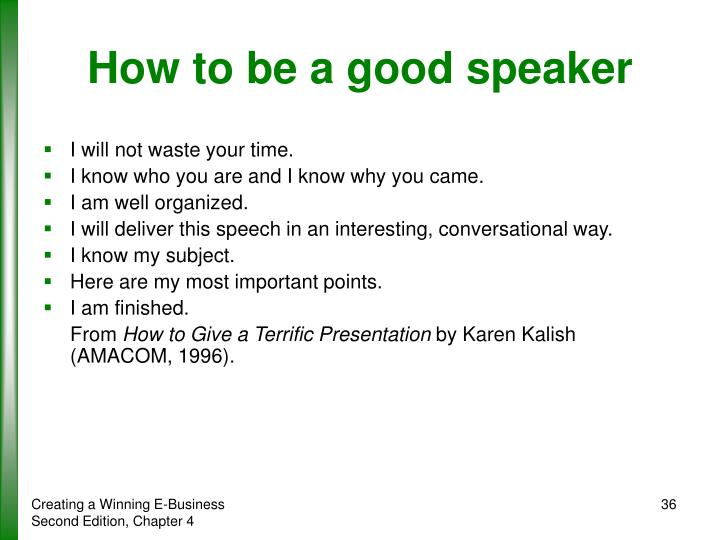 How to be a good speaker