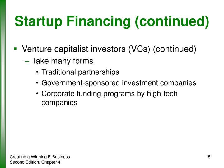 Startup Financing (continued)