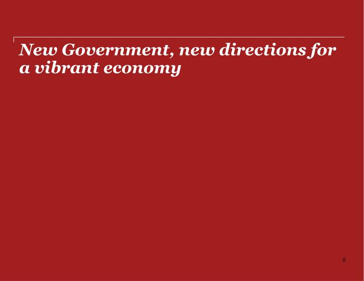 New government new directions for a vibrant economy
