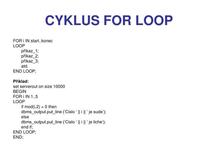 CYKLUS FOR LOOP