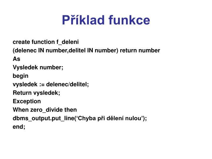 Příklad funkce