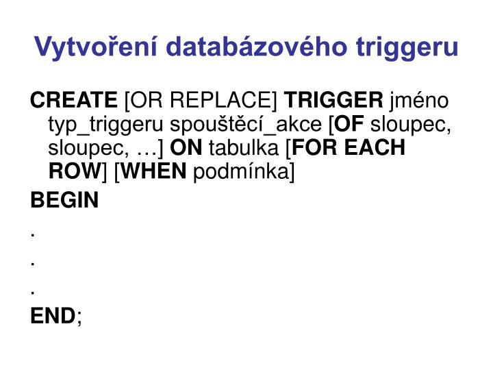 Vytvoření databázového triggeru