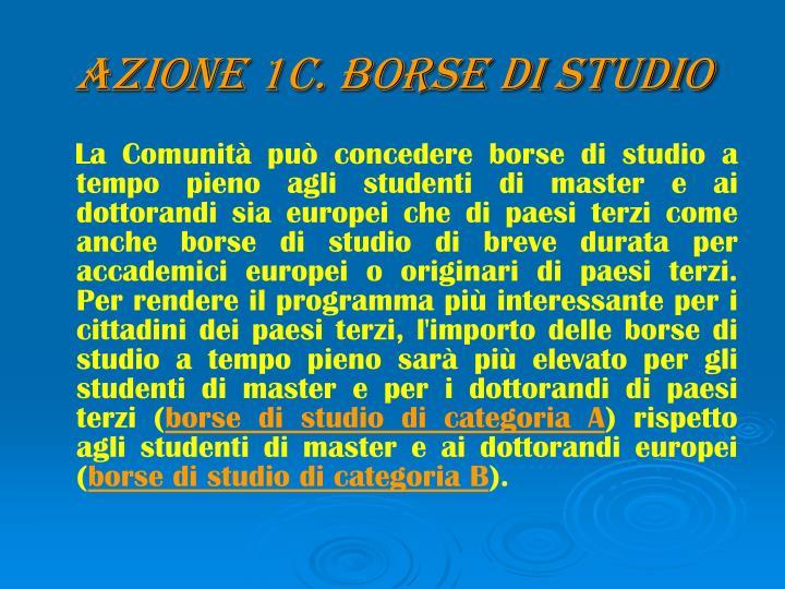AZIONE 1C. BORSE DI STUDIO