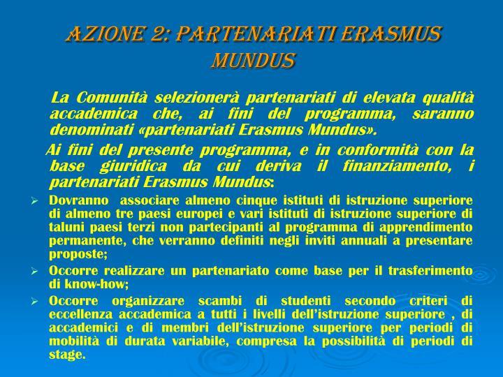 AZIONE 2: PARTENARIATI ERASMUS MUNDUS