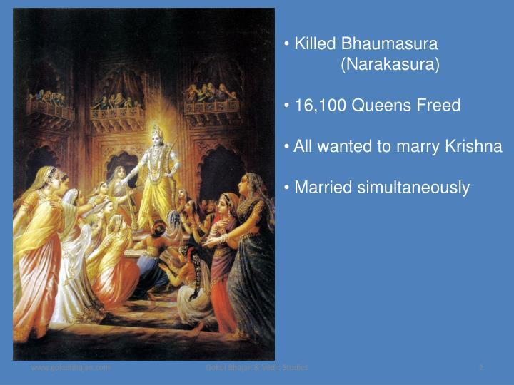 Killed Bhaumasura