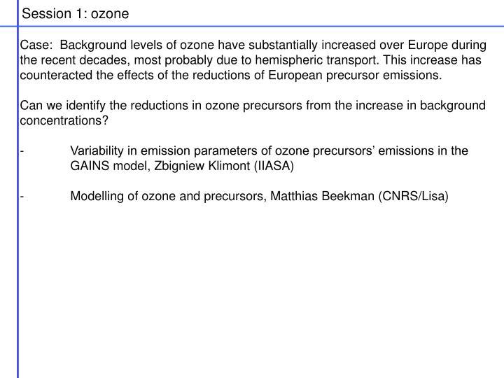 Session 1: ozone