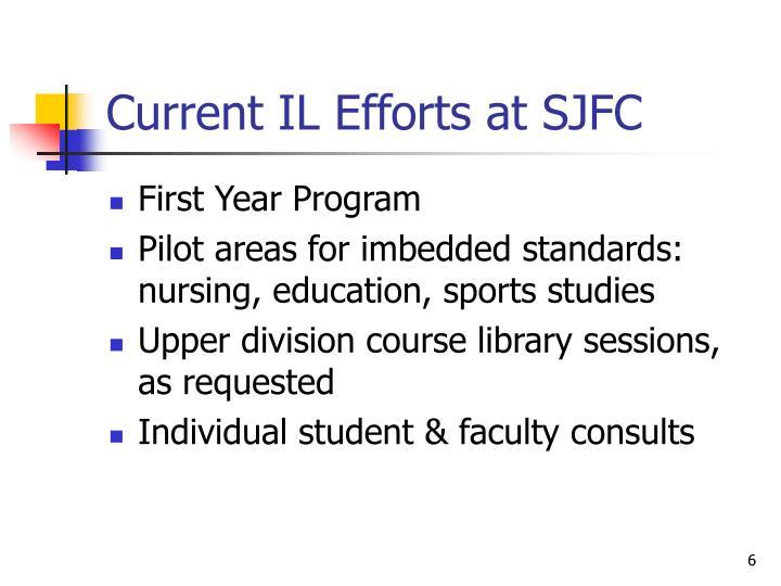 Current IL Efforts at SJFC