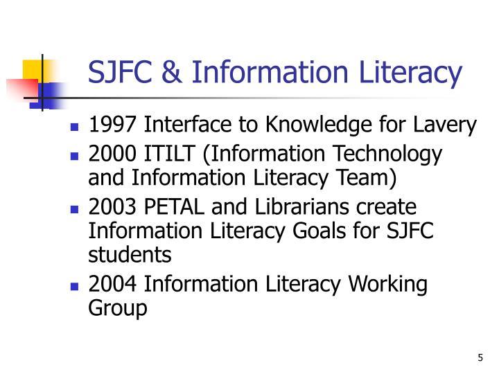 SJFC & Information Literacy