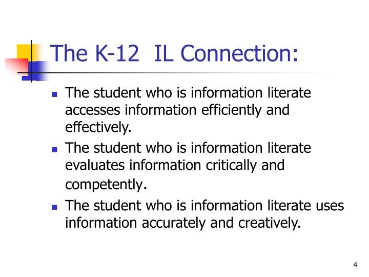 The K-12  IL Connection: