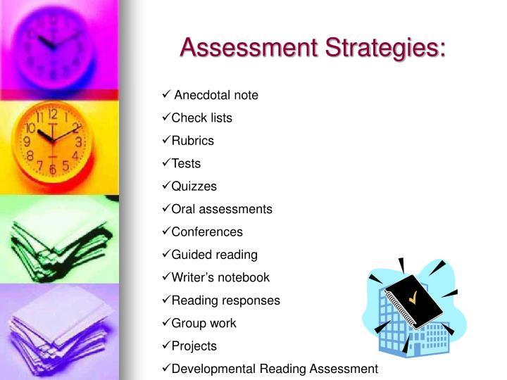 Assessment Strategies: