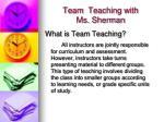 team teaching with ms sherman