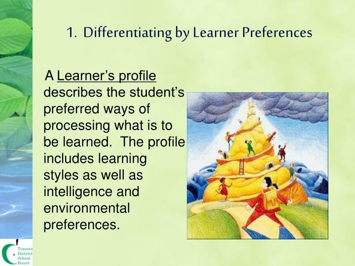 1.  Differentiating by Learner Preferences