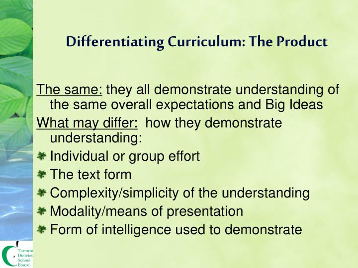 Differentiating Curriculum: The Product
