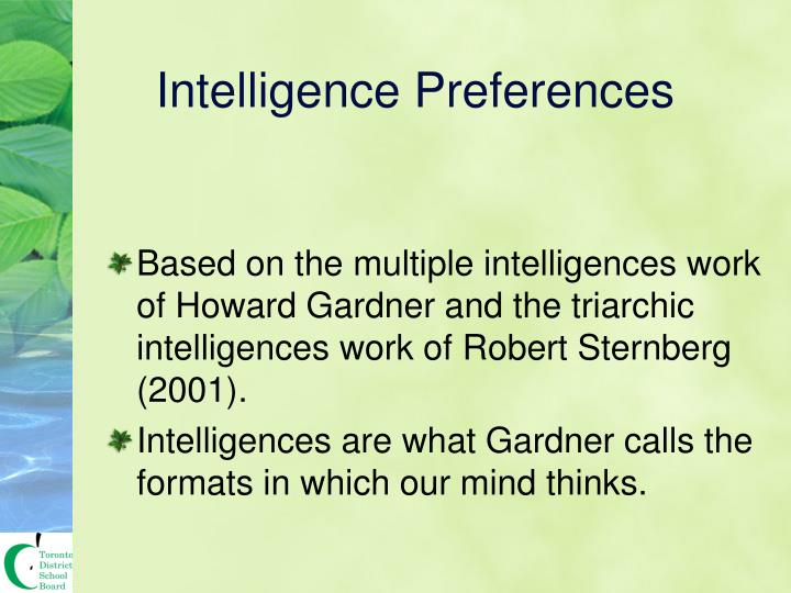 Intelligence Preferences