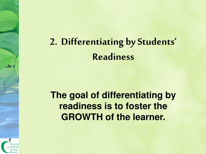 2.  Differentiating by Students' Readiness