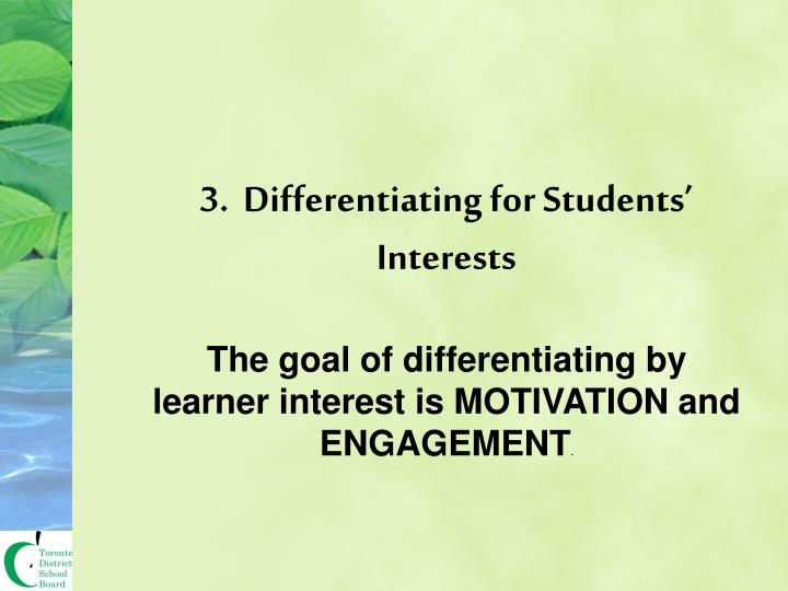 3.  Differentiating for Students' Interests