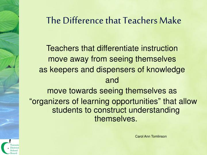 The Difference that Teachers Make