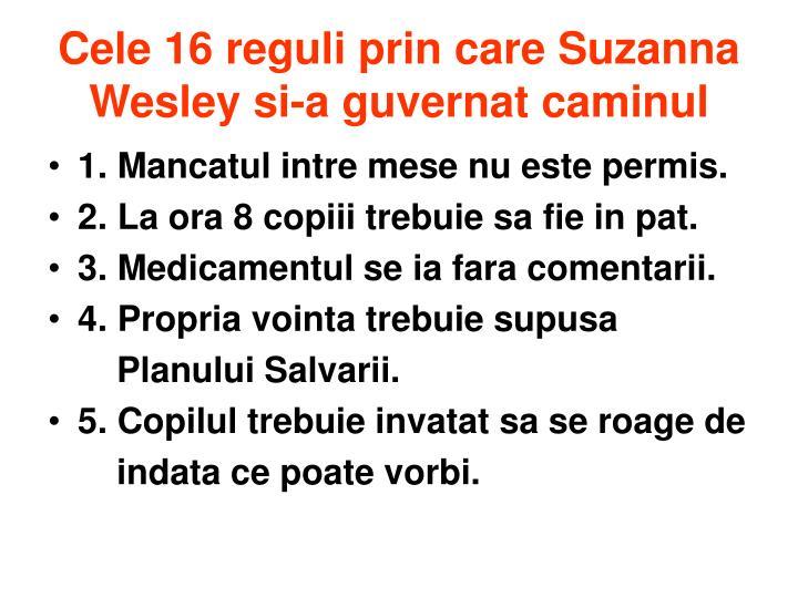Cele 16 reguli prin care Suzanna Wesley si-a guvernat caminul
