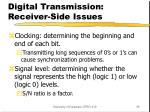digital transmission receiver side issues