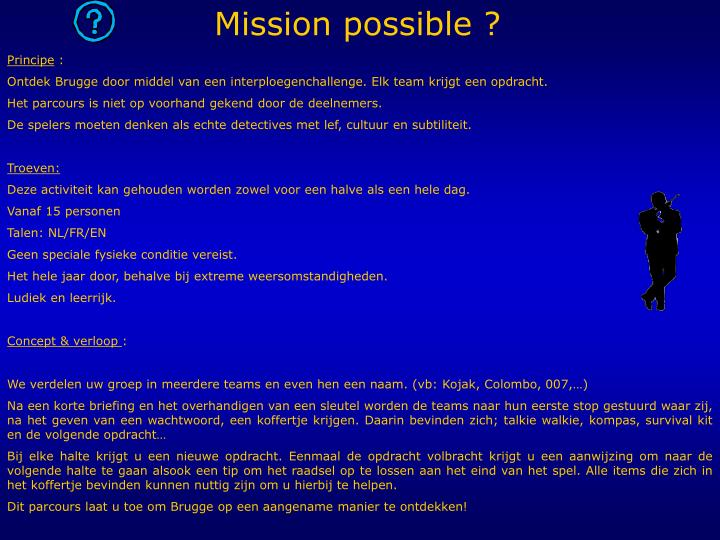 Mission possible ?