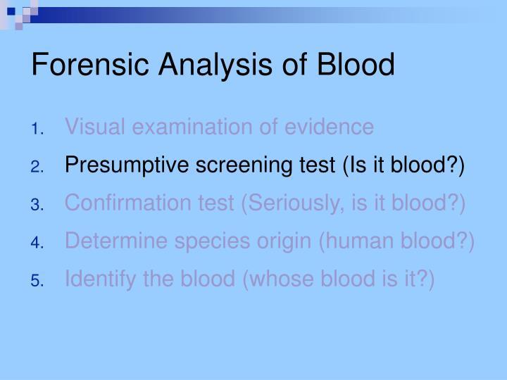 Forensic Analysis of Blood