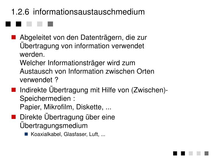 1.2.6	informationsaustauschmedium