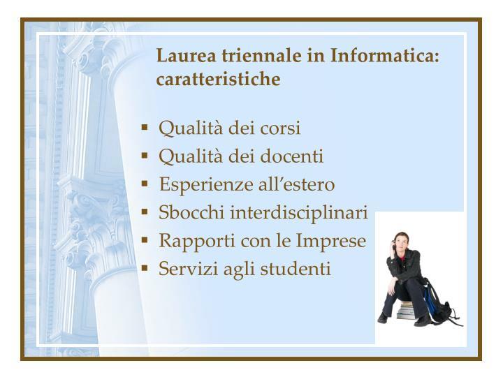 Laurea triennale in Informatica: caratteristiche