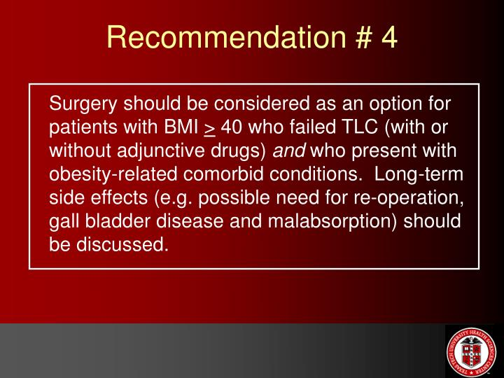 Surgery should be considered as an option for patients with BMI