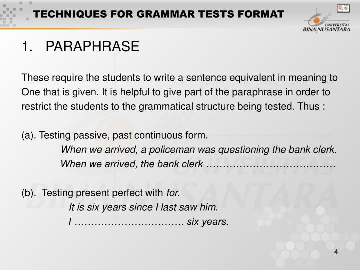 TECHNIQUES FOR GRAMMAR TESTS FORMAT
