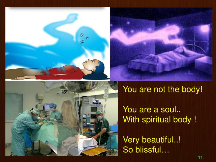 You are not the body!
