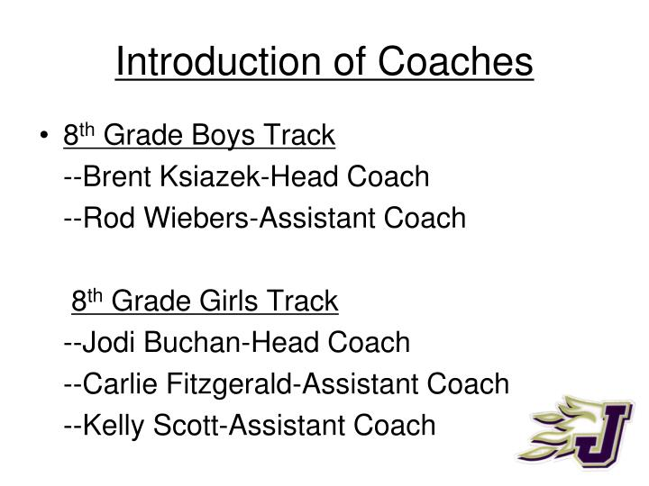 Introduction of coaches