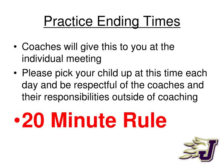 Practice Ending Times
