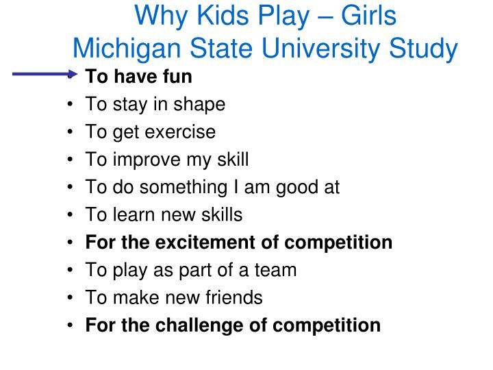 Why Kids Play – Girls