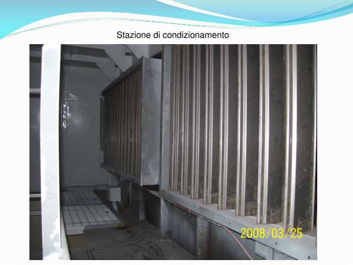 Stazione di condizionamento
