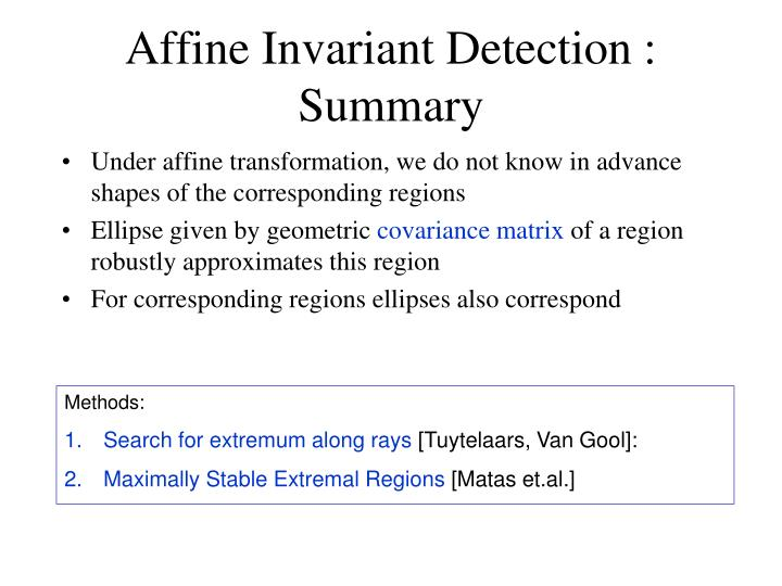 Affine Invariant Detection : Summary