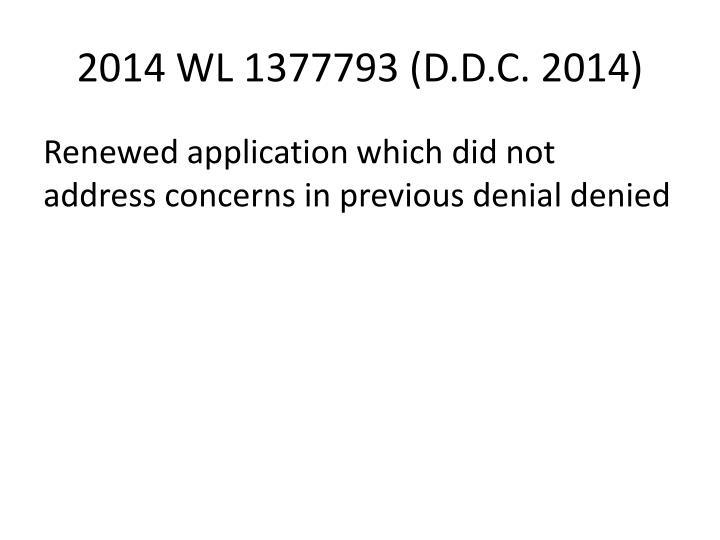 2014 WL 1377793 (D.D.C. 2014)