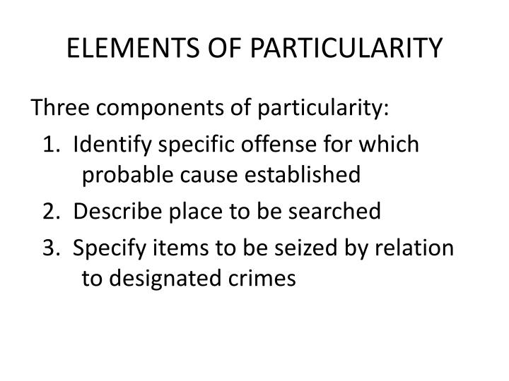 ELEMENTS OF PARTICULARITY