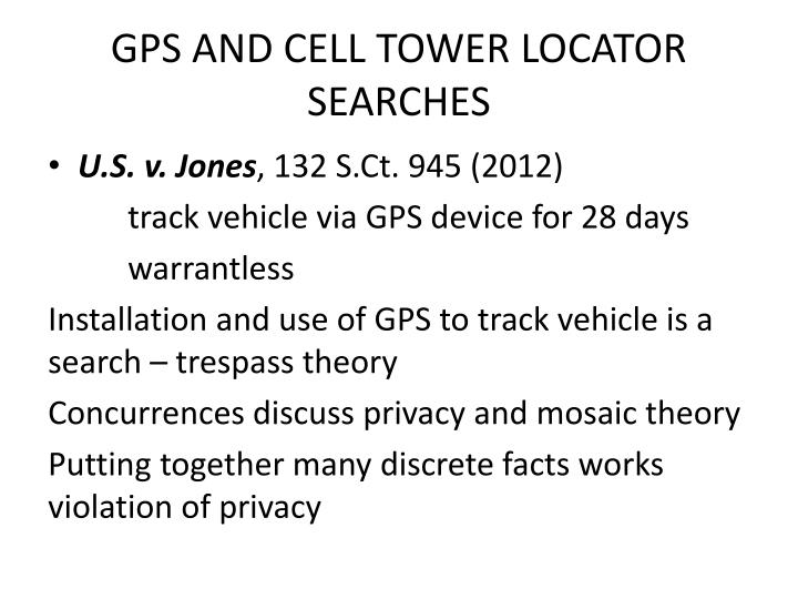 GPS AND CELL TOWER LOCATOR SEARCHES