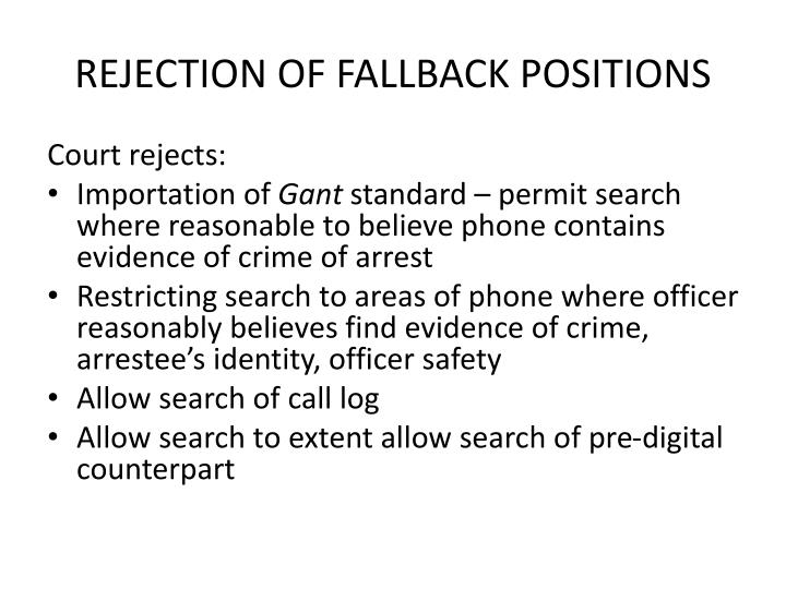 REJECTION OF FALLBACK POSITIONS