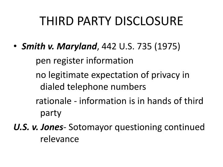 THIRD PARTY DISCLOSURE
