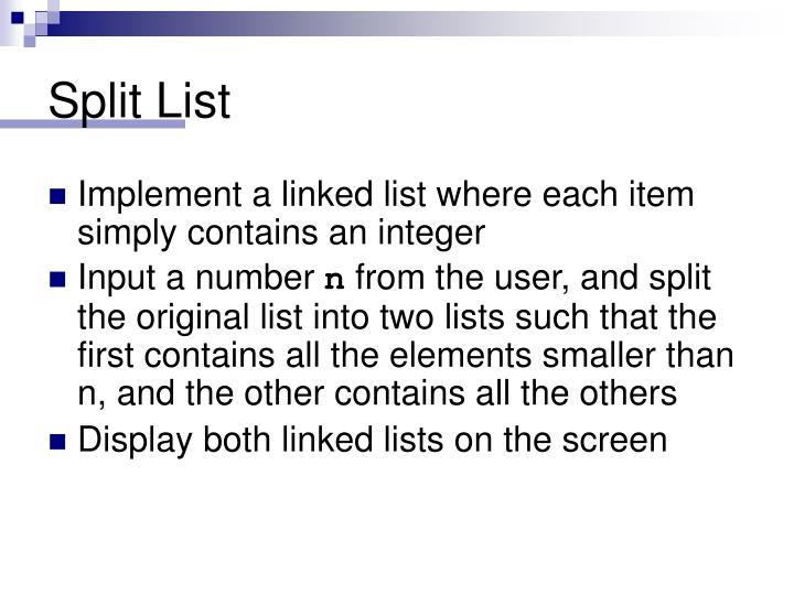Split List