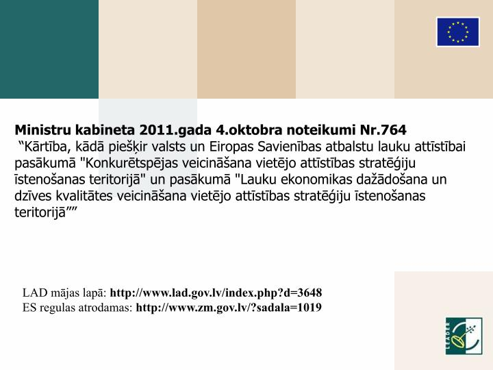 Ministru kabineta 2011.gada 4.oktobra noteikumi Nr.764