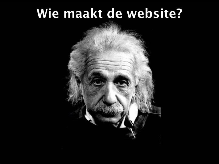Wie maakt de website?
