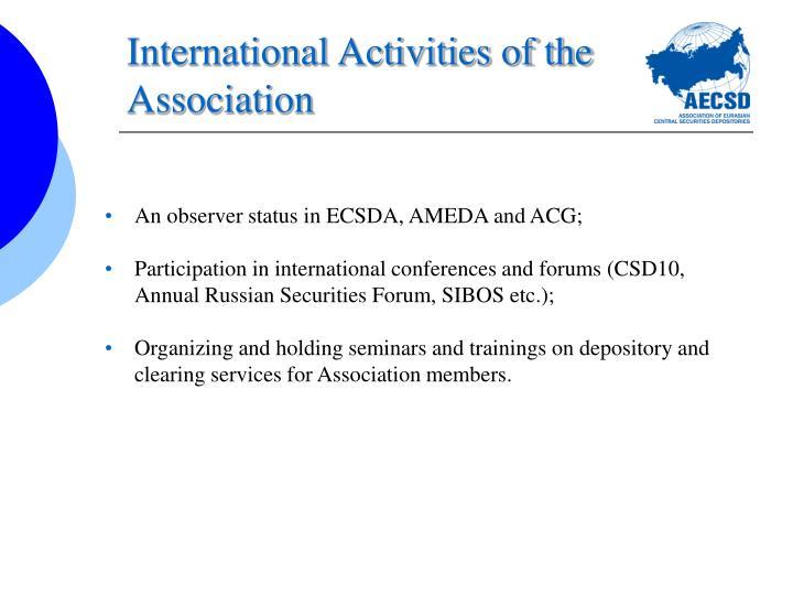 International Activities of the Association