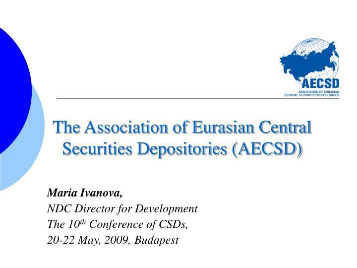the association of eurasian central securities depositories aecsd