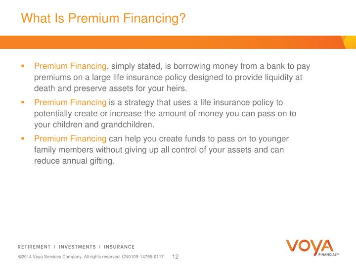 What Is Premium Financing?