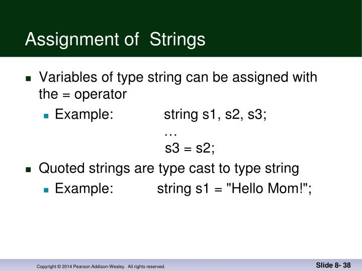 Assignment of  Strings